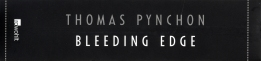 Pynchon - Bleeding Edge