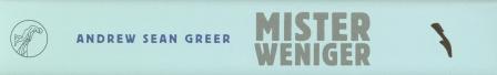 Greer - Mister Weniger mini