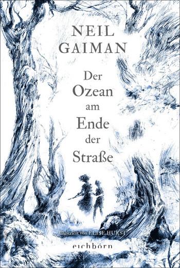 Neil Gaiman | DER OZEAN AM ENDE DER STRASSE